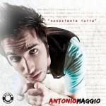 ANTONIO MAGGIO nuovo singolo NONOSTANTE TUTTO
