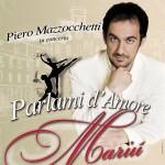 PARLAMI D'AMORE MARIU'  di PIERO MAZZOCCHETTI