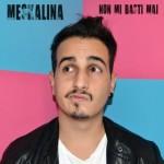 MESKALINA nuovo singolo TU NON MI BASTI MAI
