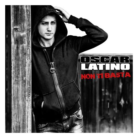 oscar_latino_-_non_ti_basta