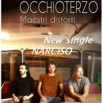 OCCHIOTERZO Nuovo singolo NARCISO