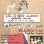 """""""QUELLI CHE AMANO"""" – Los Amorosos –  Spettacolo Concerto  Orciano  Teatro Santa Caterina H. 21"""