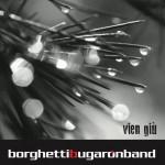"""""""Vien giù"""" il nuovo album della Borghetti Bugaron Band"""