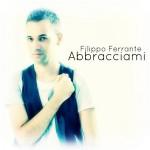 Filippo Ferrante presenta il suo nuovo singolo
