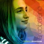 Federica Morrone presenta il suo nuovo singolo ARCOBALENO