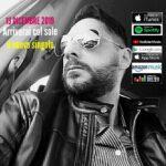 """Intervista Andrea Mariani presentazione nuovo singolo : """"Arriverai col Sole """""""